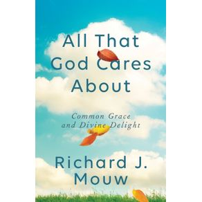 All-That-God-Cares-About