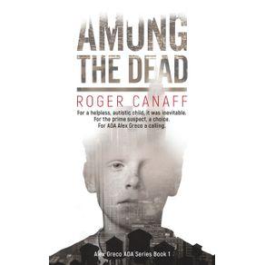 Among-The-Dead-ADA-Alex-Greco-Series-Book-1