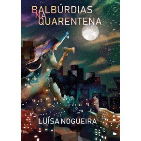 Balburdias-na-Quarentena