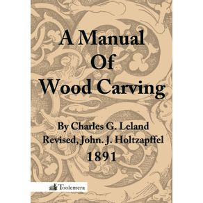 A-Manual-of-Wood-Carving