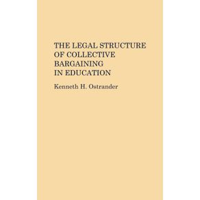 The-Legal-Structure-of-Collective-Bargaining-in-Education