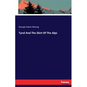 Tyrol-And-The-Skirt-Of-The-Alps