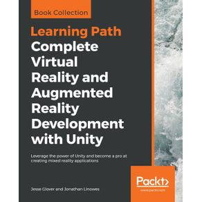 Complete-Virtual-Reality-and-Augmented-Reality-Development-with-Unity