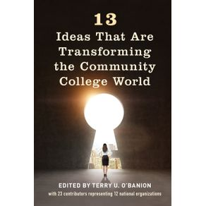 13-Ideas-That-Are-Transforming-the-Community-College-World