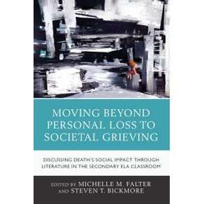 Moving-Beyond-Personal-Loss-to-Societal-Grieving
