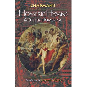 Chapmans-Homeric-Hymns-and-Other-Homerica