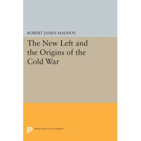 The-New-Left-and-the-Origins-of-the-Cold-War