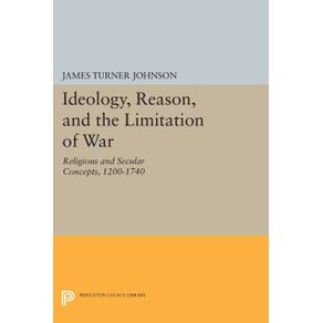 Ideology-Reason-and-the-Limitation-of-War