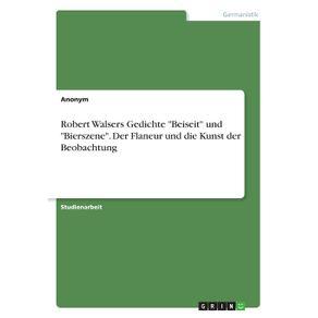 Robert-Walsers-Gedichte-Beiseit-und-Bierszene.-Der-Flaneur-und-die-Kunst-der-Beobachtung