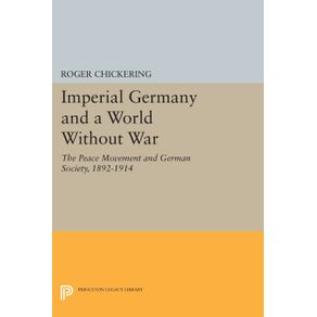 Imperial-Germany-and-a-World-Without-War