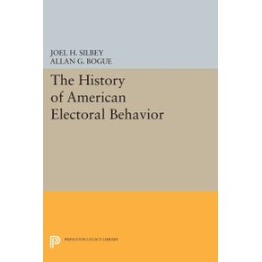The-History-of-American-Electoral-Behavior