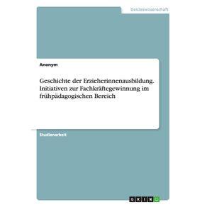 Geschichte-der-Erzieherinnenausbildung.-Initiativen-zur-Fachkraftegewinnung-im-fruhpadagogischen-Bereich