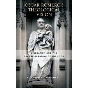 Oscar-Romeros-Theological-Vision
