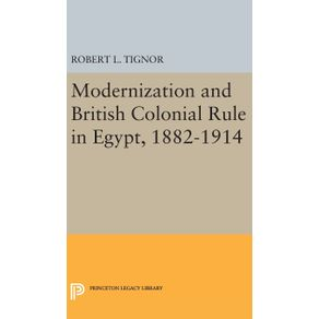 Modernization-and-British-Colonial-Rule-in-Egypt-1882-1914