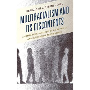 Multiracialism-and-Its-Discontents