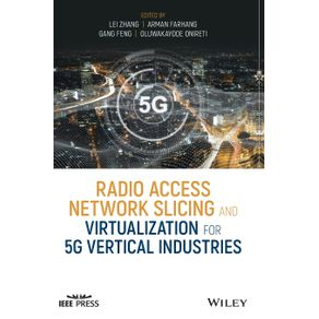 Radio-Access-Network-Slicing-and-Virtualization-for-5G-Vertical-Industries