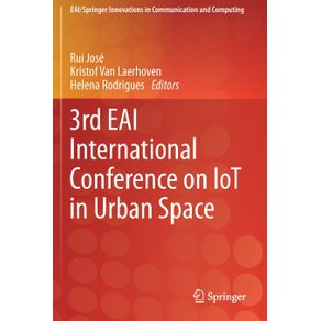 3rd-EAI-International-Conference-on-IoT-in-Urban-Space