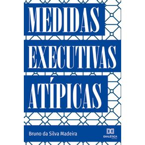 Medidas-Executivas-Atipicas