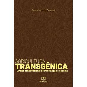 Agricultura-transgenica--Direito-Constitucional-De-Informacao-E-Escolha