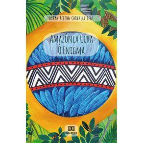 Amazonia-Cura-.-O-Enigma