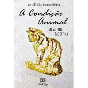 A-condicao-animal--Uma-Aporia-Moderna