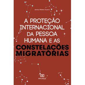 A-protecao-internacional-da-Pessoa-Humana-e-as-constelacoes-migratorias