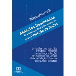 Aspectos-destacados-da-Legislacao-Brasileira-e-Europeia-sobre-protecao-de-dados