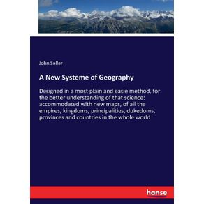 A-New-Systeme-of-Geography