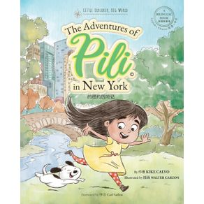 The-Adventures-of-Pili-in-New-York.-Dual-Language-Chinese-Books-for-Children---Bilingual-English---Mandarin--