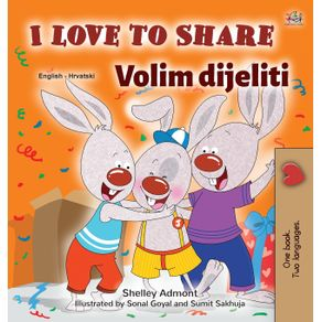 I-Love-to-Share--English-Croatian-Bilingual-Book-for-Kids-