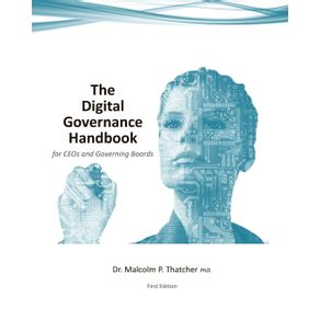 The-Digital-Governance-Handbook---for-CEOs-and-Governing-Boards