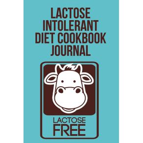 Lactose-Intolerant-Diet-Cookbook-Journal
