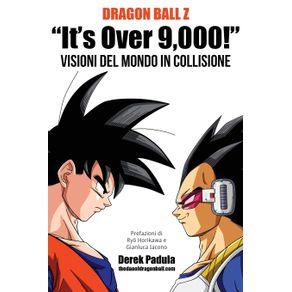 Dragon-Ball-Z-Its-Over-9000--Visioni-del-mondo-in-collisione