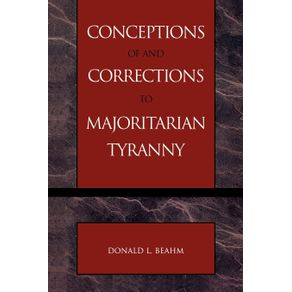 Conceptions-of-and-Corrections-to-Majoritarian-Tyranny