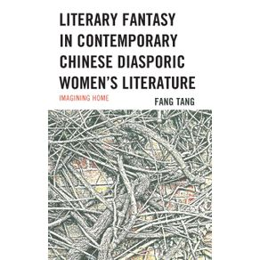 Literary-Fantasy-in-Contemporary-Chinese-Diasporic-Womens-Literature