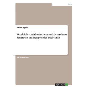 Vergleich-von-islamischem-und-deutschem-Strafrecht-am-Beispiel-des-Diebstahls