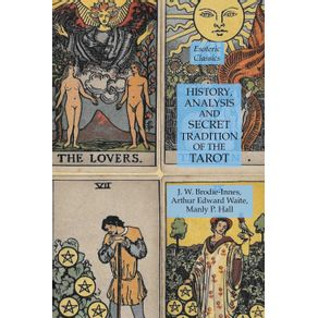 History-Analysis-and-Secret-Tradition-of-the-Tarot