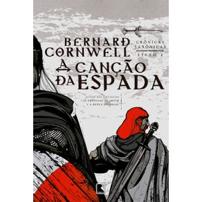 A-cancao-da-espada--Vol.-4-Cronicas-Saxonicas-