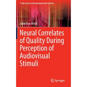 Neural-Correlates-of-Quality-During-Perception-of-Audiovisual-Stimuli