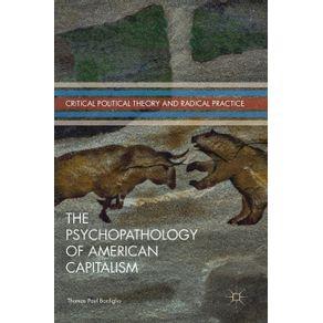 The-Psychopathology-of-American-Capitalism