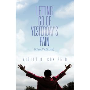 Letting-Go-of-Yesterdays-Pain