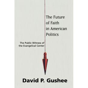 The-Future-of-Faith-in-American-Politics