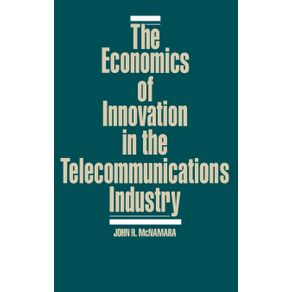 The-Economics-of-Innovation-in-the-Telecommunications-Industry