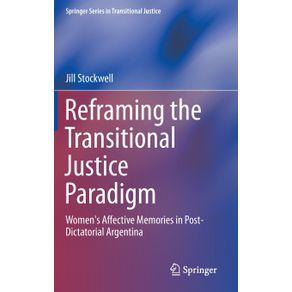 Reframing-the-Transitional-Justice-Paradigm