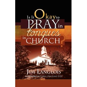 Is-It-Okay-to-Pray-in-Tongues-in-Church-