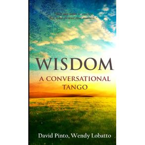 WISDOM-A-Conversational-Tango
