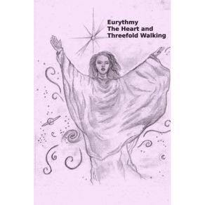 Eurythmy-The-Heart-and-Three-fold-Walking