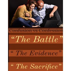Confusion-vs-Confession-The-Evidence