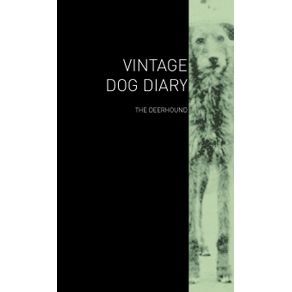 The-Vintage-Dog-Diary---The-Deerhound
