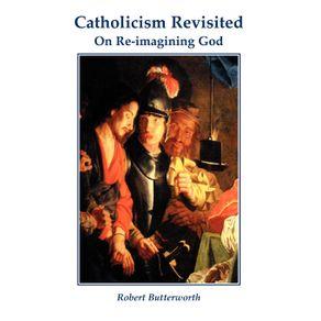 Catholicism-Revisited